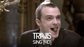 Travis - Sing (Official HD Video) YouTube Videos