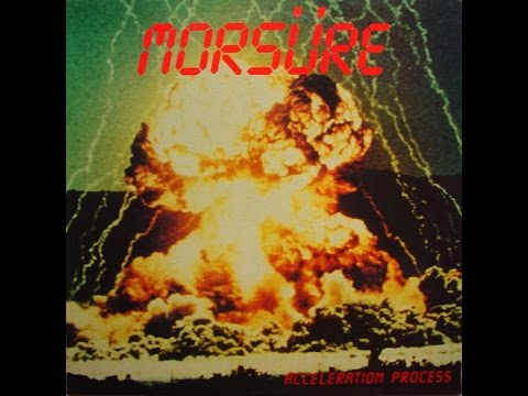 Morsüre - Acceleration Process