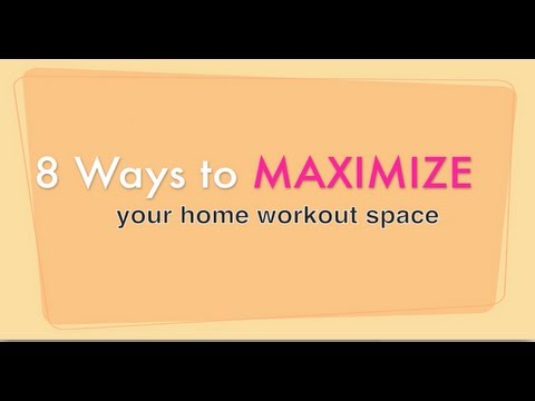 8 Ways to Maximize Your Home Workout Space (home gym, how to workout at home)