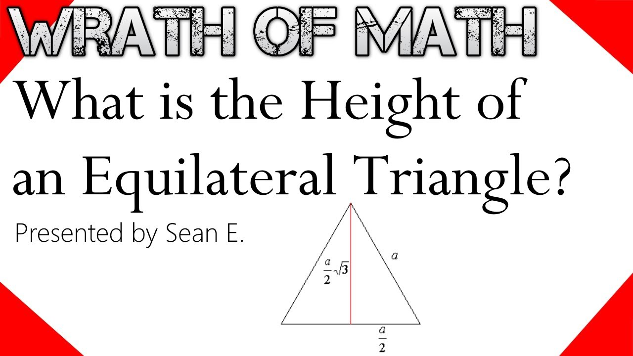 What Is The Height Of An Equilateral Triangle Youtube