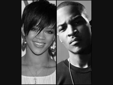 Rihanna - Unfaithful (Remix) (Ft. T.I.)