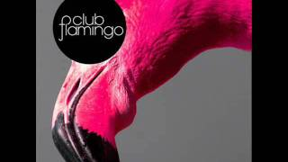 Club Flamingo - Nobody (Gabriell Remix)