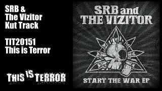 SRB & The Vizitor - Kut Track (Clean Mix) 2015