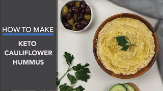Cauliflower Keto Hummus Recipe