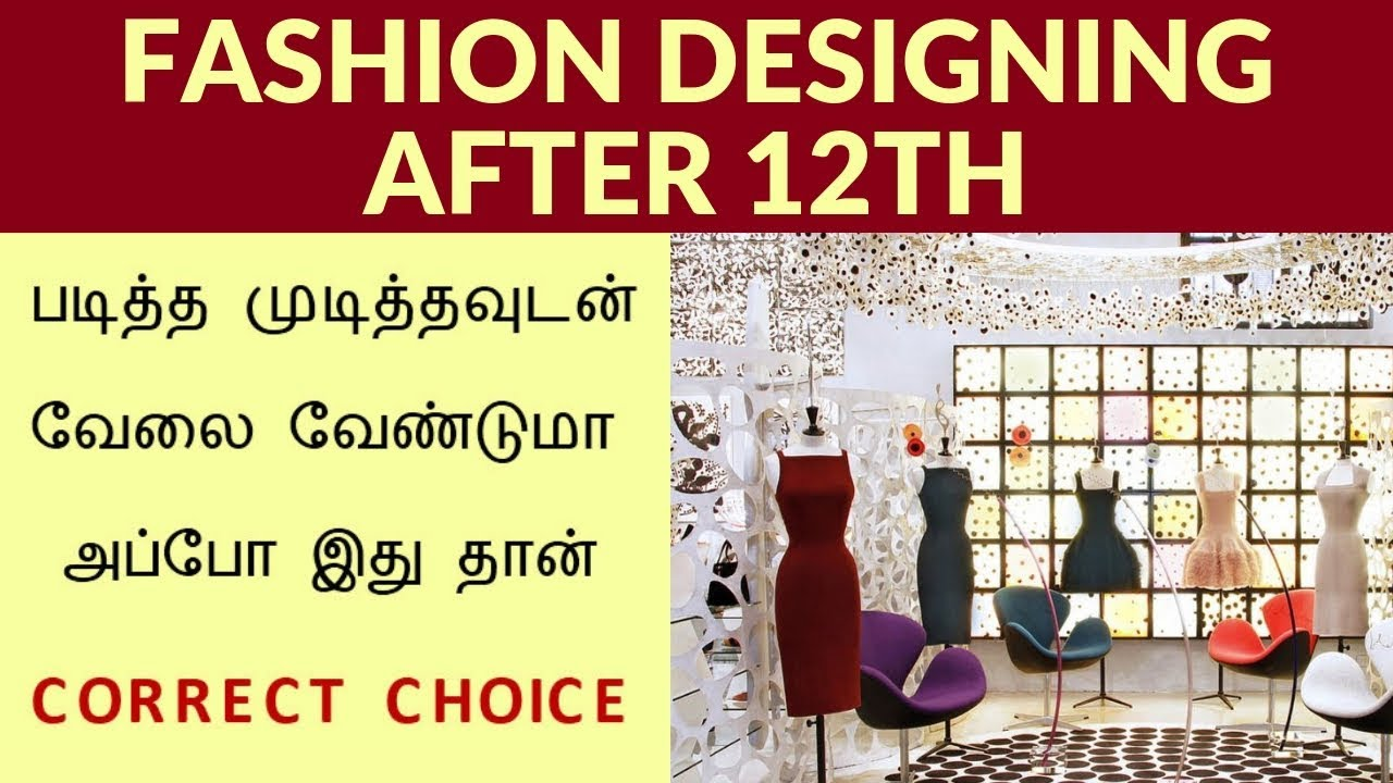 Courses For Fashion Designing After 12th Youtube
