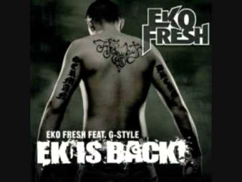 Eko Fresh ft.G-Style Ek is Back