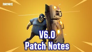 Fortnite v6.0 Patch Notes