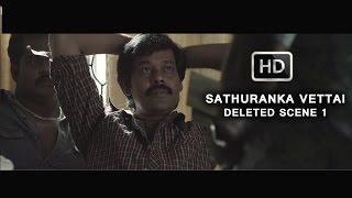 Sathuranka Vettai - Deleted Scene 1