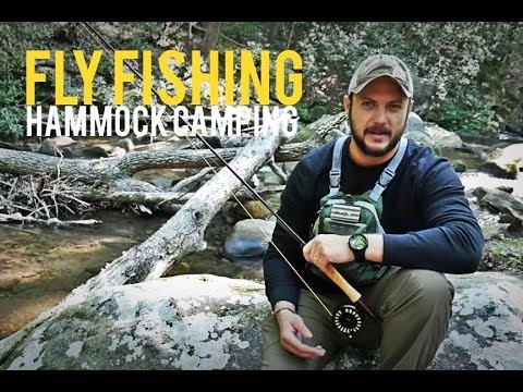 Fly Fishing/Hammock Camping In The Mountains