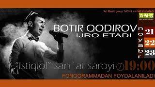 Botir Qodirov 2015 Yilgi Konsert Dasturi Ботир Кодиров 2015 йилги концерт дастури