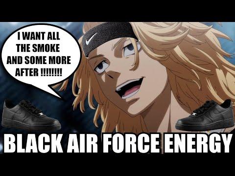 TOKYO REVENGERS = BLACK AIR FORCE ENERGY THE ANIME