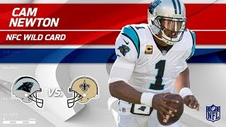 Cam Newton's 386 Total Yards & 2 TDs vs. New Orleans! | Panthers vs. Saints | Wild Card Player HLs