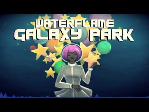 Waterflame - Galaxy Park