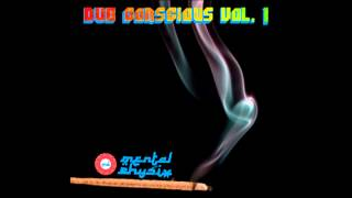 "Mental Physix - ""Dub Conscious Vol. 1"" [DJ Mix: Deep Beats & Yoga]"