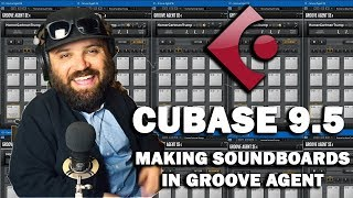 Cubase 9.5 Tutorial - How To Make a Soundboard in Groove Agent