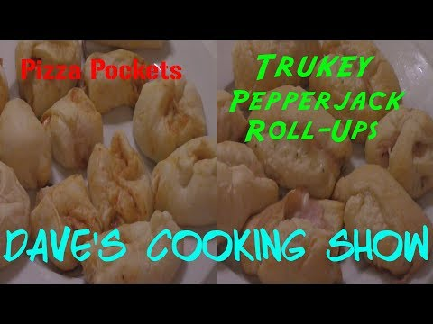 Pizza Pockets & Pepper Jack turkey Roll-Ups Dave's Cooking Show