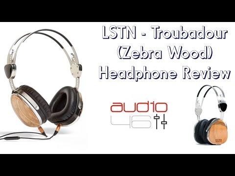 LSTN - Troubadour (Zebra Wood) Headphone Review