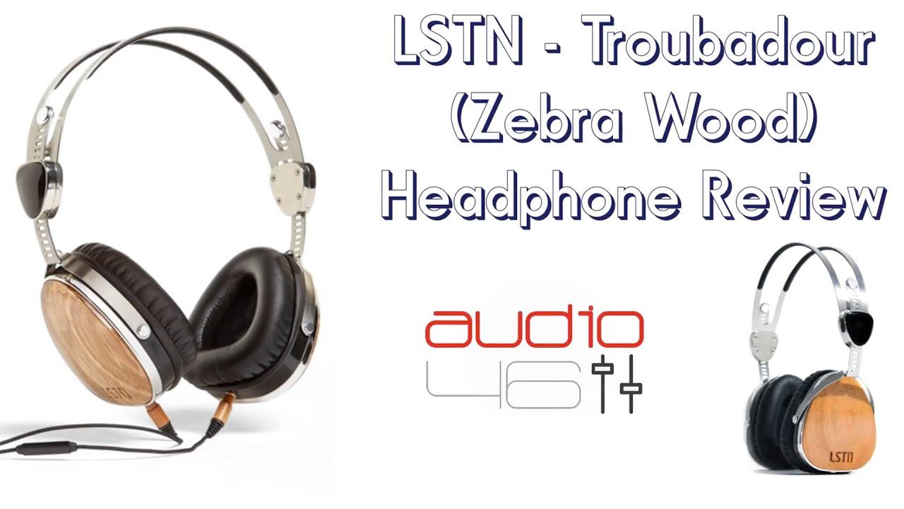 LSTN - Troubadour (Zebra Wood) Headphone Review - YouTube 73a9a32732