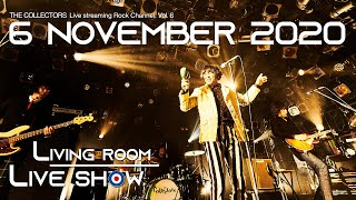 LIVING ROOM LIVE SHOW〜THE COLLECTORS live at QUATTRO 2018 streaming special edition Vol.6〜」 ・チケット販売 ...