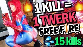 1 KILL = 1 TWERK EN FREE FIRE