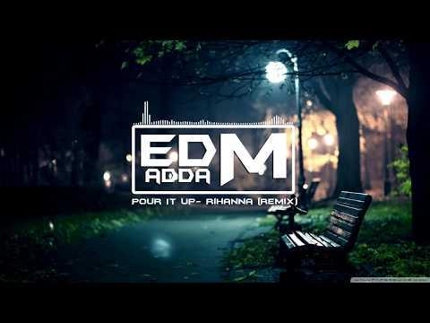 Pour it up - Rihanna (RL-Grime Remix)