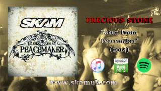 SKAM - Precious Stone (Official Audio)