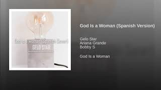 God Is a Woman (Spanish Version)