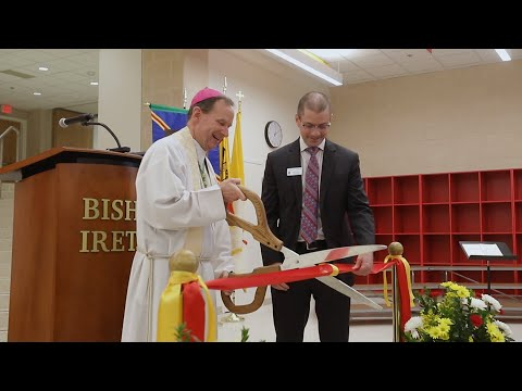 Bishop Ireton High School Ribbon Cutting and Blessing of New Building