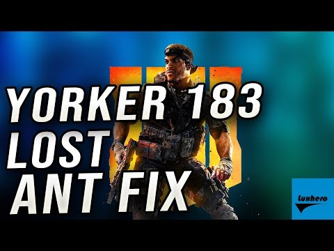 Black Ops 4 - How to Fix Error Yorker 183 Lost Ant
