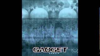Gadget - Anew