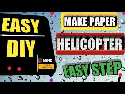Easy DIY Paper Helicopter