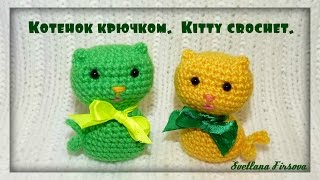 Little Kitty Crochet tutorial  Игрушки крючком  Котенок