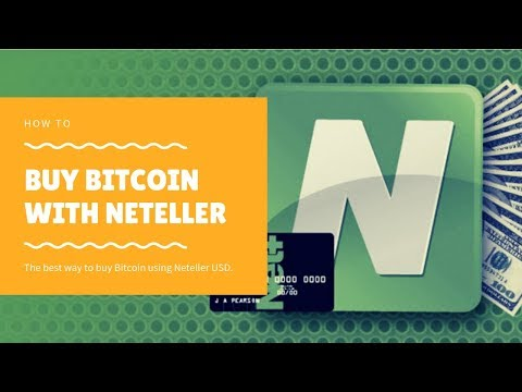 Buy Bitcoin With Neteller USD ?? Best Way For 2019 !!