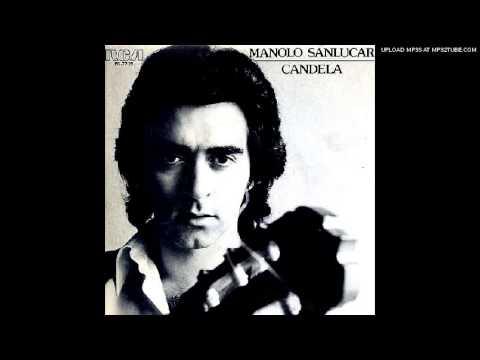 Manolo Sanlúcar - Candela 1980