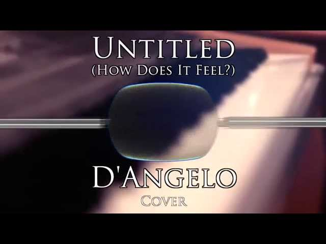 D'Angelo - Untitled (How Does It Feel?) [Cover]