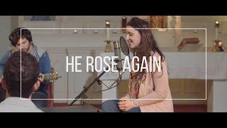 HE ROSE AGAIN // feat. Andrea Thomas - #VIGIL