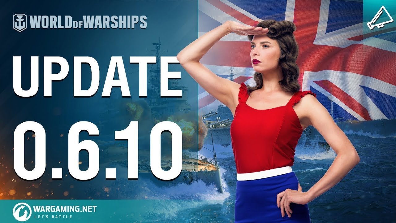 Dasha Presents Update 0 6 10: British Battleships | World of Warships