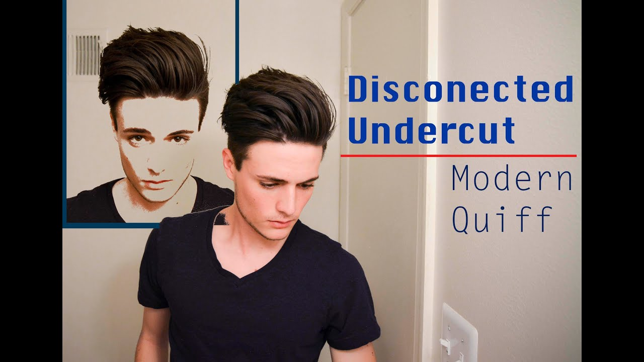 Disconnected Undercut/Modern Quiff , How I Style it