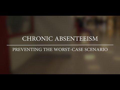 Chronic absenteeism: Preventing the worst-case scenario