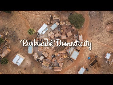 Burkinabé Domesticity - Short Documentary