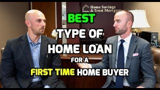 First Time Home Buyer BEST MORTGAGE DEALS When Buying a House | First Time Home Buyer Loan Programs