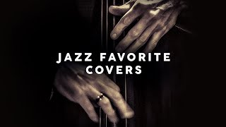 Jazz Favorite Covers - Cool Music 2020