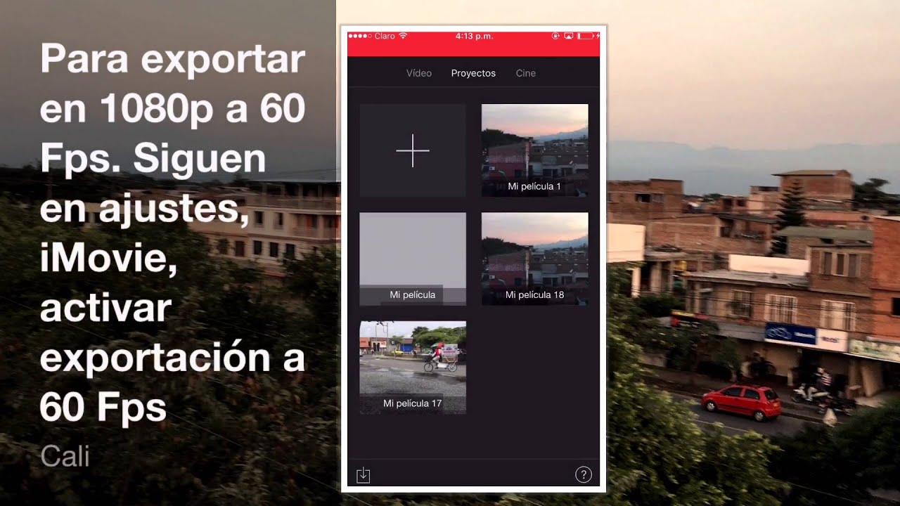 Como grabar vídeos a 1080p 60fps desde el iPhone, exportar a YouTube ...