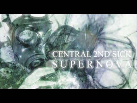 "CENTRAL 2ND SICK - 1st FULL ALBUM ""SUPERNOVA"" Official Teaser"