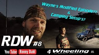 Camp setups & Modified 44 with Wayne, RDW8