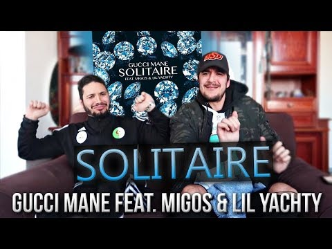 PREMIERE ECOUTE - Gucci Mane - Solitaire (feat. Migos & Lil Yachty)