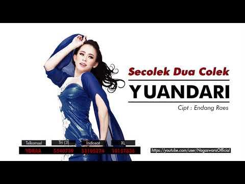Yuandari - Secolek Dua Colek (Official Audio Video)