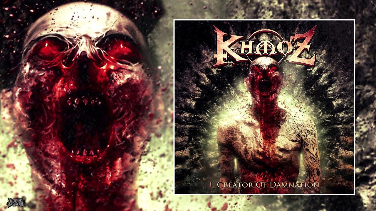 """Khaoz (Netherlands) – """"I, Creator Of Damnation"""" Full ..."""