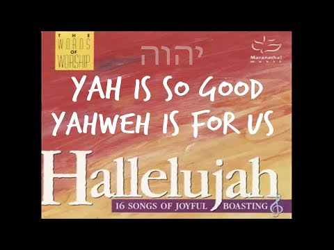 Allah or YAHWEH (31) - Yahweh Is For Us - by Maranatha Singers