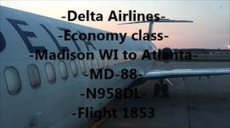 **TRIP REPORT** Delta Airlines | MD-88 | MSN-ATL | N958DL